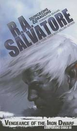 Vengeance of the Iron Dwarf by R.A. Salvatore