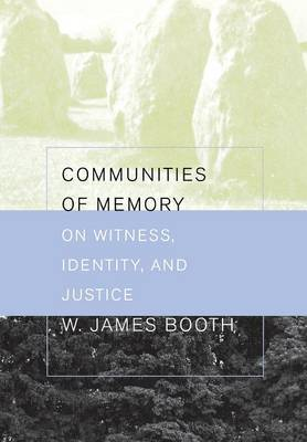 Communities of Memory by James Booth