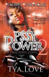 P$$y Power 2 by Tya Love