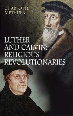 Luther and Calvin by Charlotte Methuen image