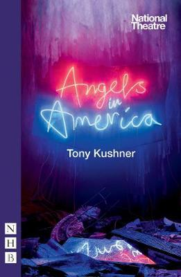 Angels in America (new edition) by Tony Kushner