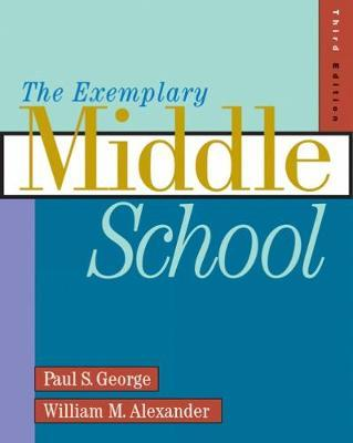 The Exemplary Middle School by Paul George