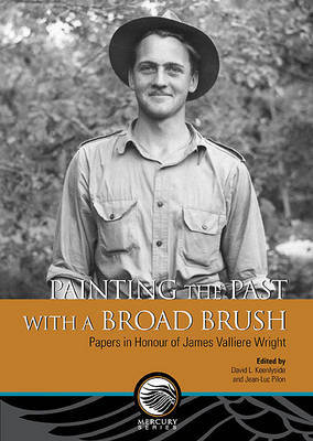 Painting the Past with a Broad Brush by David E Keenlyside