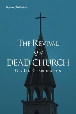 The Revival of a Dead Church by Dr Len G Broughton image