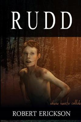 Rudd by Robert Erickson