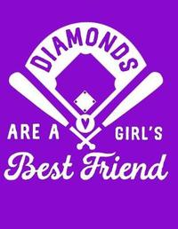 Diamonds Are a Girl's Best Friend by Emily C Tess