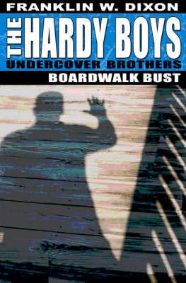 Boardwalk Bust by Franklin W Dixon image