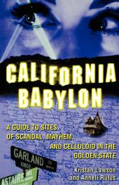 California Babylon by Kristan Lawson