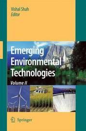 Emerging Environmental Technologies, Volume II