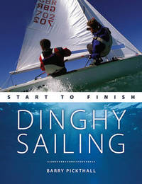 Dinghy Sailing by Barry Pickthall