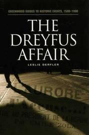The Dreyfus Affair by Leslie Derfler