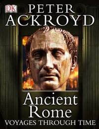 Ancient Rome Voyages Through Time by Peter Ackroyd image