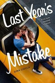 Last Year's Mistake by Gina Ciocca