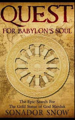 Quest for Babylon's Soul by Sonador Snow image