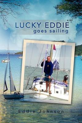 Lucky Eddie Goes Sailing by Eddie Johnson image