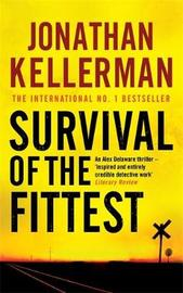 Survival of the Fittest (Alex Delaware #12) by Jonathan Kellerman