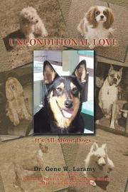 Unconditional Love by Dr Gene W Laramy image