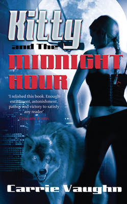 Kitty and the Midnight Hour by Carrie Vaughn image