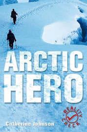 Arctic Hero by Catherine Johnson image