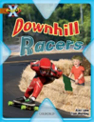 Project X: Fast and Furious: Downhill Racers by Alex Lane