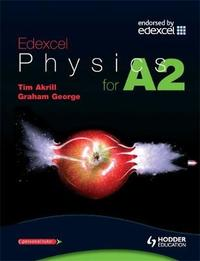 Edexcel Physics for A2 by Tim Akrill image