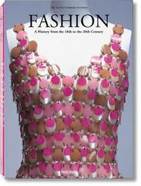 Fashion. A History from the 18th to the 20th century by unknown