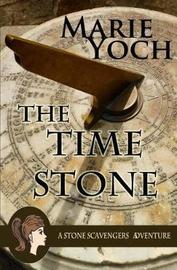 The Time Stone by Marie Yoch image