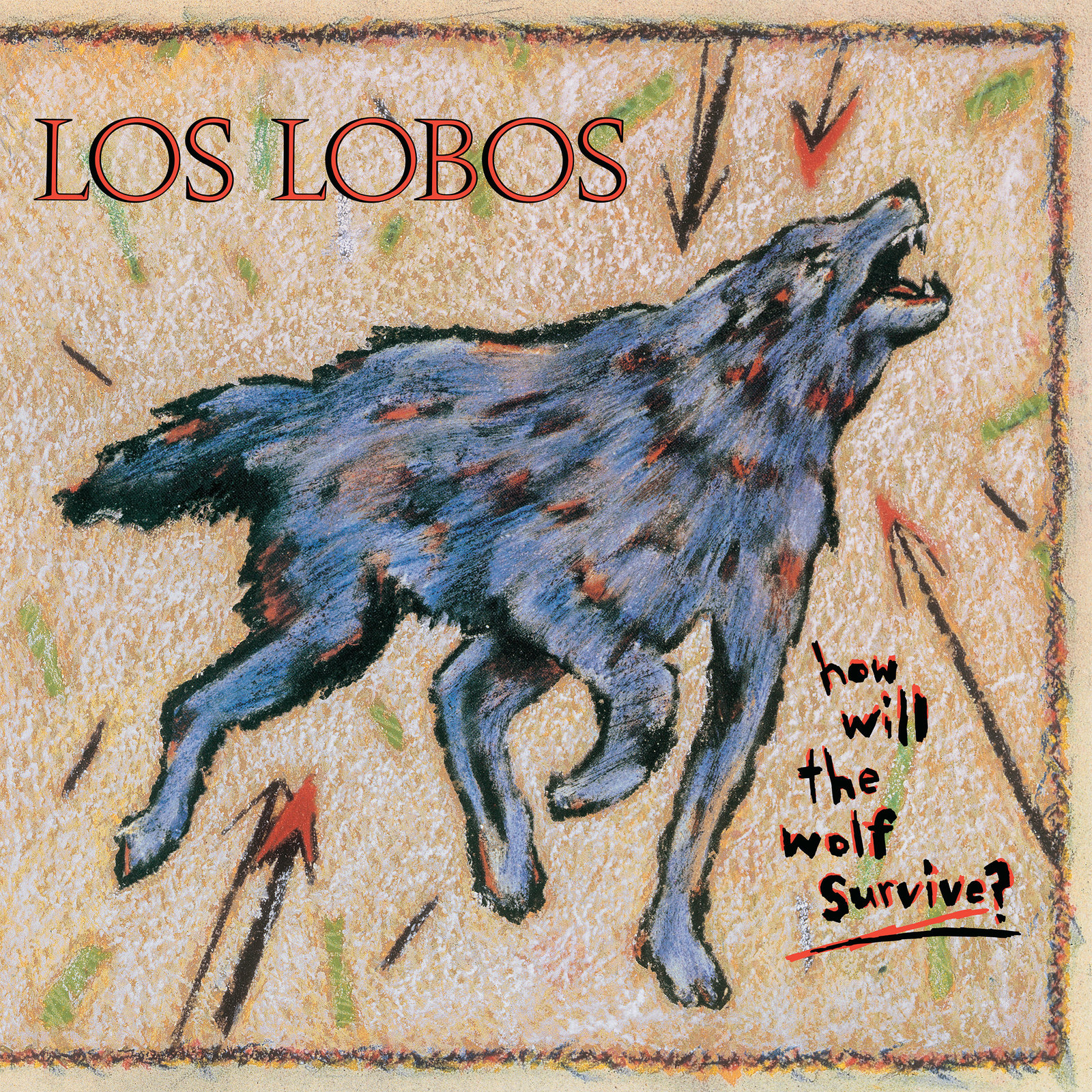 How Will The Wolf Survive by Los Lobos image