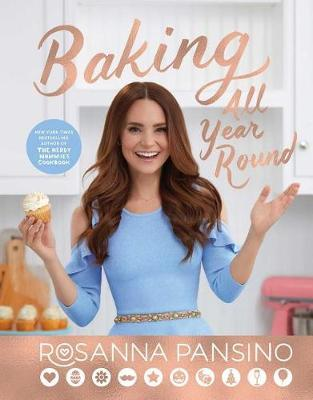 Baking All Year Round by Rosanna Pansino image