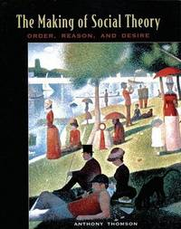 Foundations of Social Theory by Anthony Thomson image