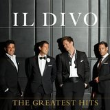 Il Divo: The Greatest Hits by Il Divo