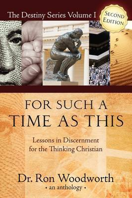 For Such a Time as This by Dr Ron Woodworth
