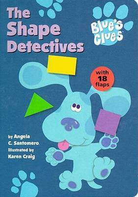 The Shape Detectives by Angela C Santomero