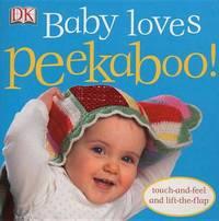 Baby Loves Peekaboo! by DK image