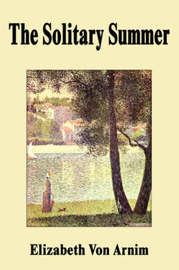 The Solitary Summer by Elizabeth Von Arnim image