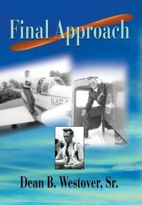 Final Approach by Dean Balch Westover