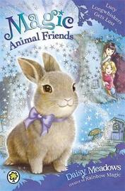 Magic Animal Friends: Lucy Longwhiskers Gets Lost by Daisy Meadows