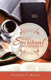 Daily Spiritual Nourishment by Thifhidzi T Malima image