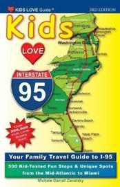 Kids Love I-95, 3rd Edition by Michele Darrall Zavatsky