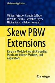 Skew PBW Extensions by William Fajardo