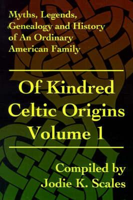 Of Kindred Celtic Origins by Jodie K. Scales image
