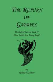 The Return of Gabriel by Richard V. Shriver image
