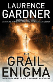 The Grail Enigma: The Hidden Heirs of Jesus and Mary Magdalene by Laurence Gardner image