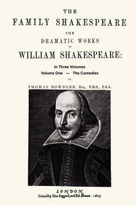 The Family Shakespeare, Volume One, The Comedies by William Shakespeare