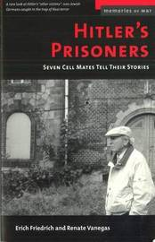 Hitler'S Prisoners by Erich O. Friedrich