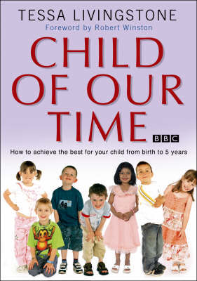 Child of Our Time by Tessa Livingstone image