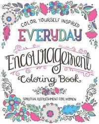 Spiritual Refreshment for Women: Everyday Encouragement Coloring Book by Compiled by Barbour Staff