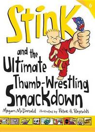 Stink And The Ultimate Thumb-Wrestling S by McDonald Megan