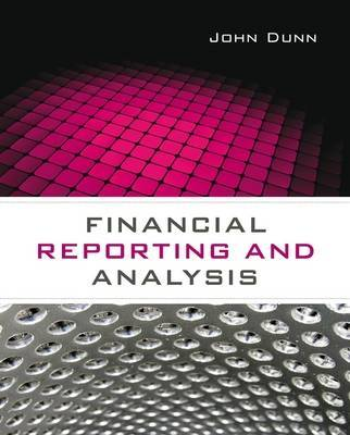 Financial Reporting and Analysis by John Dunn image