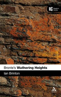 Bronte's Wuthering Heights by Ian Brinton